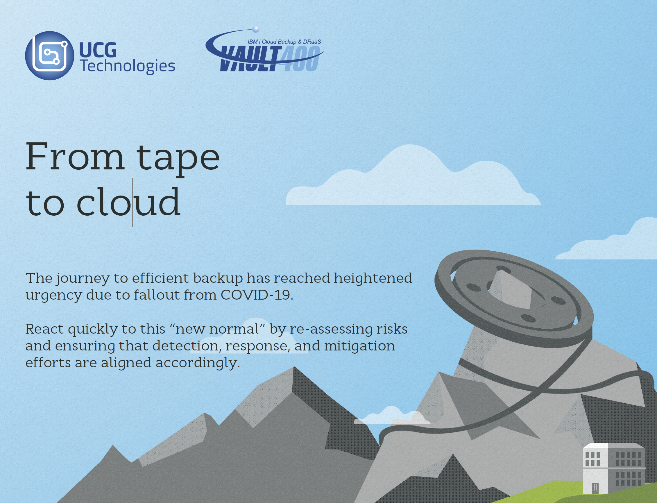UCG - From Tape to Cloud