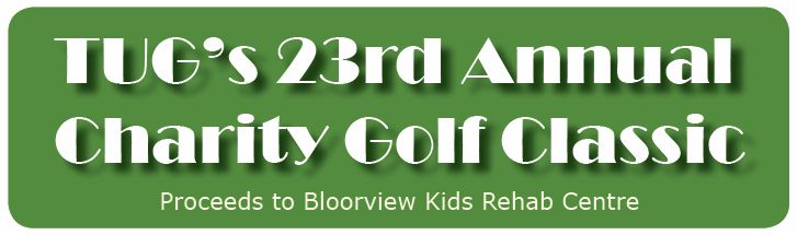 Thursday June 23th 2011  Glen Eagle Golf Club, Caledon.  Tee-off Time 8:00 am Cost: $130 per golfer (including taxes) Price includes greens fees, power cart, and a delicious New York sirloin steak  and chicken dinner. Limit 144 golfers. Proceeds to Bloorview Kids Rehab Centre